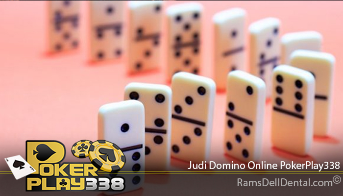 Judi Domino Online PokerPlay338