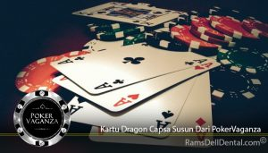 Kartu Dragon Capsa Susun Dari PokerVaganza